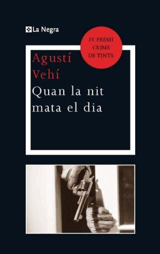 Quan la nit mata el dia (OTROS LA MAGRANA) (Catalan Edition)