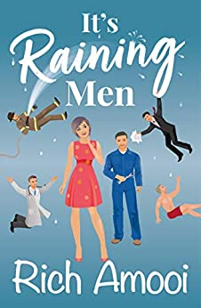 It's Raining Men by [Rich Amooi]