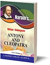 William Shakespeare : Antony And Cleopatra (Hindi)-Text with Paraphase in English and Hindi, Scenewise Summary, Character-...