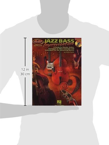 Jazz Bass Improvisation : A Guide to Chords, Scales, Arpeggios & Other Concepts and Techniques for the Advancing Bassist (Book/Cd)