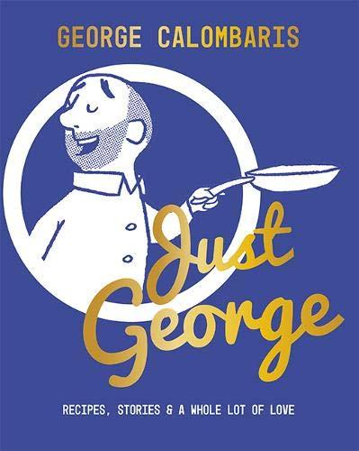 Calombaris, G: Just George