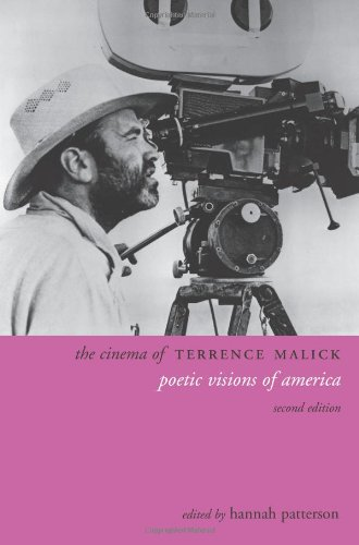 Patterson, H: Cinema of Terrence Malick 2e: Poetic Visions of America (Directors' Cuts)