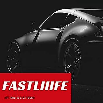 FASTLIIIFE (feat. Mili & E.S.T. Ben)