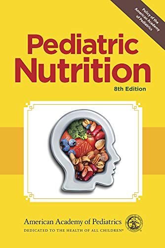 Compare Textbook Prices for Pediatric Nutrition 8 Edition ISBN 9781610023603 by Kleinman MD  FAAP, Ronald E.,Greer MD  FAAP, Frank R.