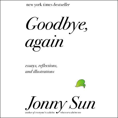 Goodbye, Again Audiobook By Jonny Sun cover art