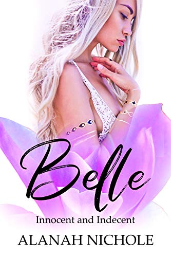 Belle: Innocent and Indecent (Novelette Book 1) (The Southern Belle Series) (English Edition)