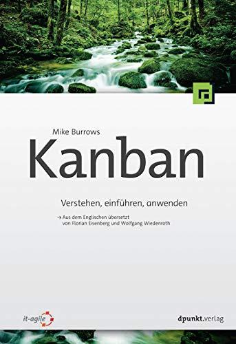 Kanban: Verstehen, einführen und anwenden