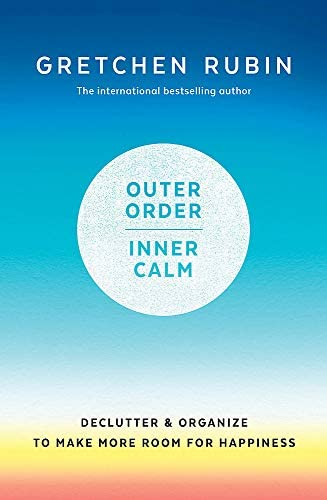 Outer Order Inner Calm declutter and organize to make more room for happiness product image