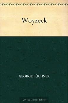 Woyzeck por [George Büchner, UTL]