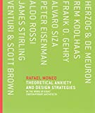 Theoretical Anxiety and Design Strategies in the Work of Eight Contemporary Architects (The MIT Press)