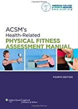 By None] American College of Sports Medicine - ACSM's Health-related Physical Fitness Assessment Manual (4th Revised edition) (1/30/13)