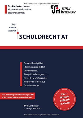 Schuldrecht AT: Wissen - Fälle - Klausurhinweise: Skript und Fallbuch in einem