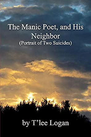 The Manic Poet, and His Neighbor