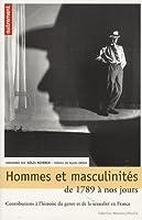 Hommes et masculinités de 1789 à nos jours