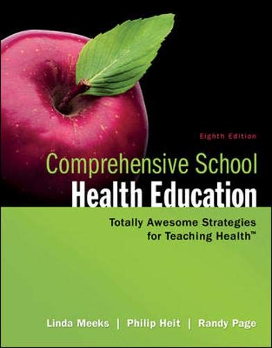 Compare Textbook Prices for Comprehensive School Health Education 8 Edition ISBN 9780078028519 by Meeks, Linda,Heit, Philip,Page, Randy