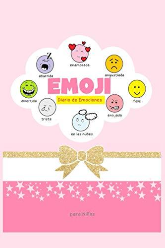 Emoji Diario de Emociones para Niñas: Diario para escribir las emociones del dia y colorear el emoji que corresponda, son 8 emoji: En las nubes, ... y enojada. Diario de emociones para niñas