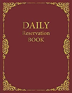 Daily Reservation Book: Undate Reservation Book For Restaurant | 365 Day Guest Booking Diary | Hostess Table Log Journal |year 2020 with red golden cover (Restaurant Reservations Booking Log)