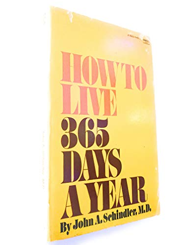 Live 365 Days a Year