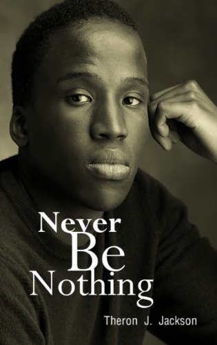 Never Be Nothing (English Edition)