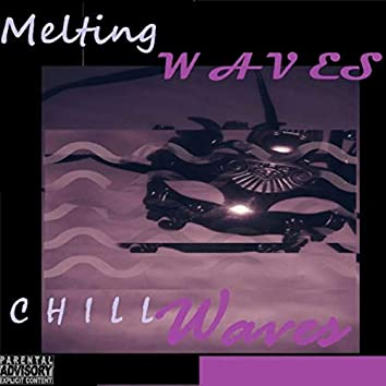 C H I L L Waves