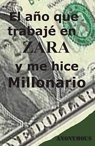 El año que trabaje en Zara y me hice millonario