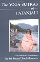 By Sri S. Satchidananda - The Yoga Sutras of Patanjali: Commentary on the Raja Yoga Sutras by Sri Swami Satchidananda (12.2.1989)