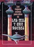 Los mejores cuentos para niños de las mil y una noches (Infantil-Juvenil)