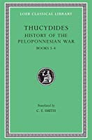 History of the Peloponnesian War, Volume II: Books 3-4 (Loeb Classical Library)