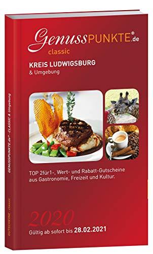 Gutscheinbuch GenussPUNKTE Ludwigsburg & Umgebung 2020 - gültig ab sofort bis 28.02.2021 - TOP 2für1-, Wert- und Rabatt-Gutscheine aus Gastronomie, Freizeit und Kultur