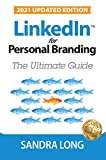 LinkedIn for Personal Branding: The Ultimate Guide (English Edition)...