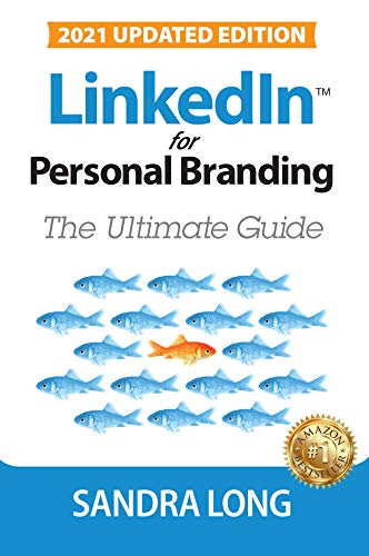 LinkedIn for Personal Branding: The Ultimate Guide (English Edition)