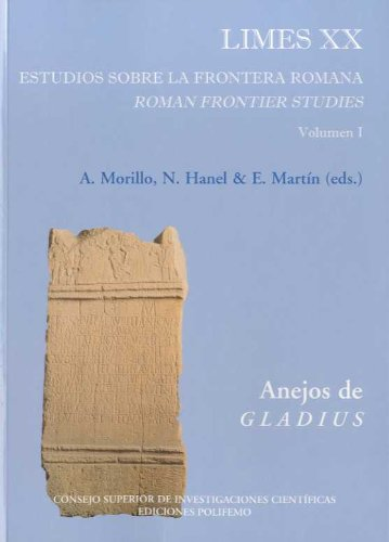 Limes XX : estudios sobre la frontera romana : Roman frontier studies (Anejos de Gladius, Band 13)