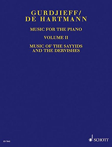 Music for the Piano: Music of the Sayyids and the Dervishes. Vol. 2. Klavier.