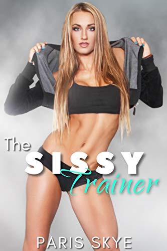 Sissy Trainer (English Edition)