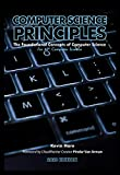 Computer Science Principles: The Foundational Concepts of Computer Science - For AP Computer Science Principles