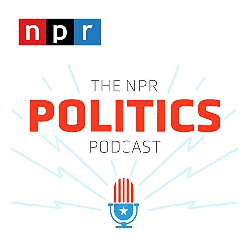 The NPR Politics Podcast Podcast By NPR cover art