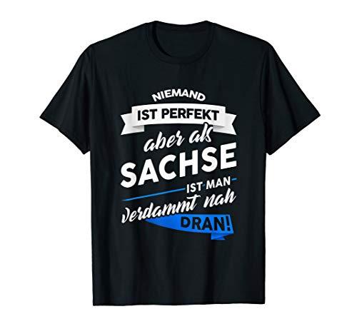 T-Shirt Sachsen - Sachse sächsisch Geschenk Spruch