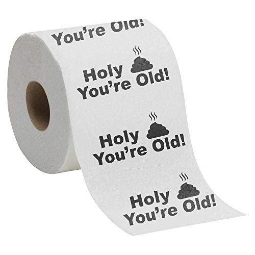 Holy Crap You're Old - Toilet Paper Birthday Novelty Gag Gift