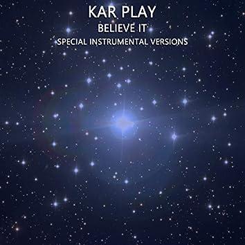 Believe it (Special Instrumental VersionS)