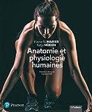 Anatomie et physiologie humaines - 11e édition : Manuel + Édition en ligne + MonLab + Multimédia (60 mois)