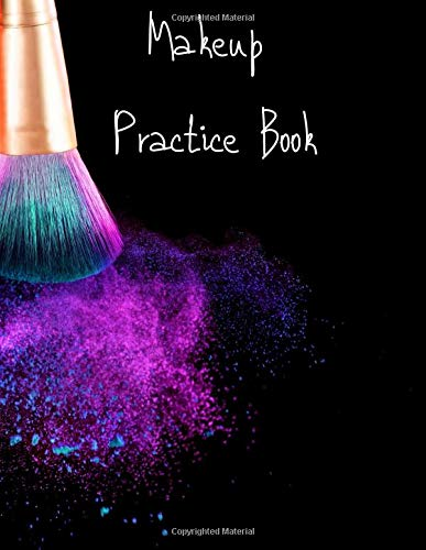 MakeUp Practice Book: For Teens, Beauty School Students And Make-Up Artists Volume 5