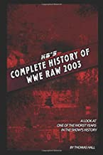 KB's Complete 2003 Monday Night Raw Reviews