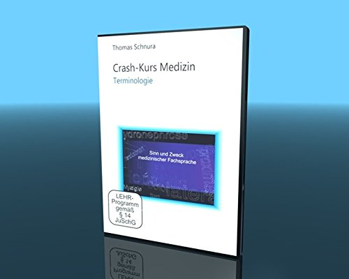 Crash-Kurs Medizin - Terminologie