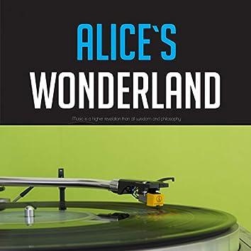 Alice`s Wonderland