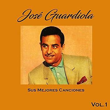 José Guardiola - Sus Mejores Canciones, Vol. 1