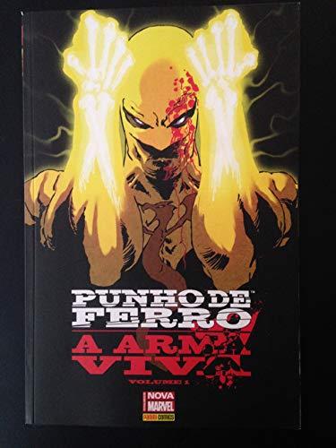 Punho de Ferro A Arma Viva Volume 01