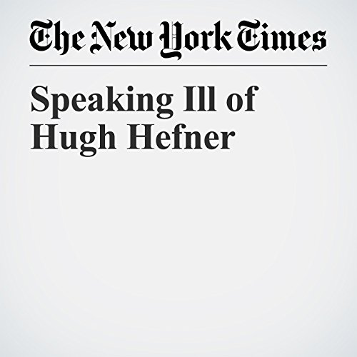 Speaking Ill of Hugh Hefner copertina