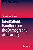 International Handbook on the Demography of Sexuality (International Handbooks of Population (5))