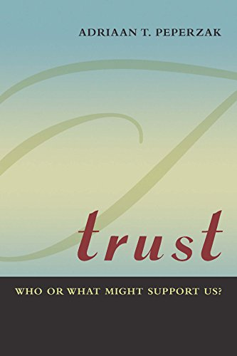 Trust: Who or What Might Support Us? (Fordham University Press)