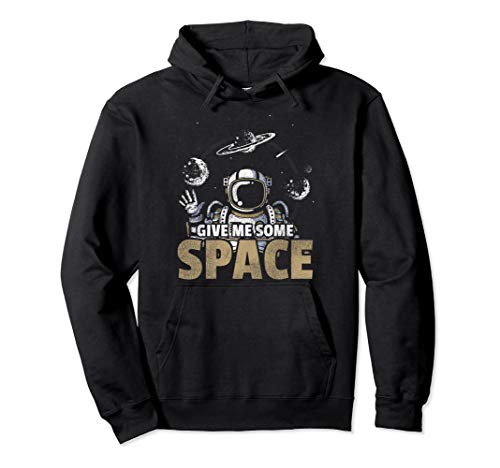 Give Me Some Space Astronomy Pullover Hoodie